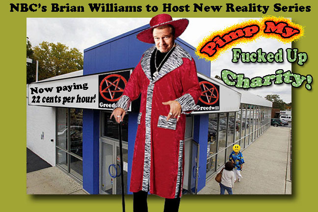 Brian Williams Pimps Goodwill